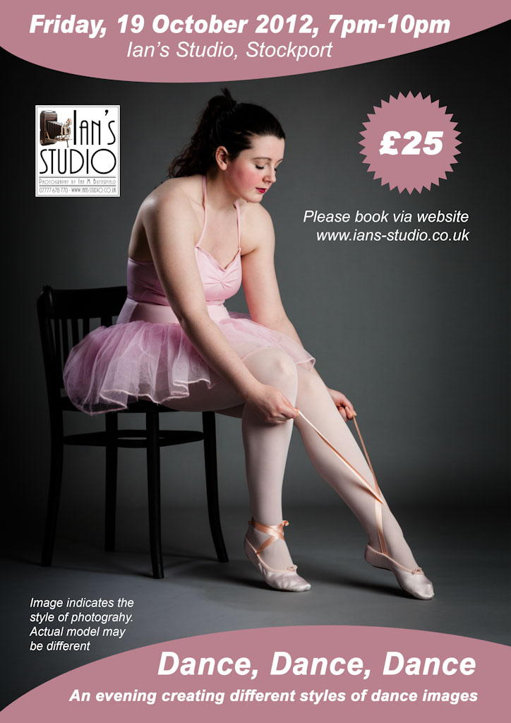 """e-Flyer for """"Dance, Dance, Dance"""" event at Ian's Studio / Photography by Ian M Butterfield, Model Porcelain  Dancer, Post processing by Ian M Butterfield, Taken at Ian's Studio / Uploaded 30th September 2012 @ 05:18 PM"""
