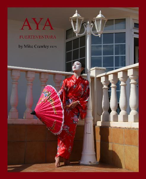 "Book Cover of My Latest Book ""Aya Fuerteventura"" / Photography by Photofrenetic, Model Aya, Post processing by Photofrenetic / Uploaded 25th October 2018 @ 08:52 PM"